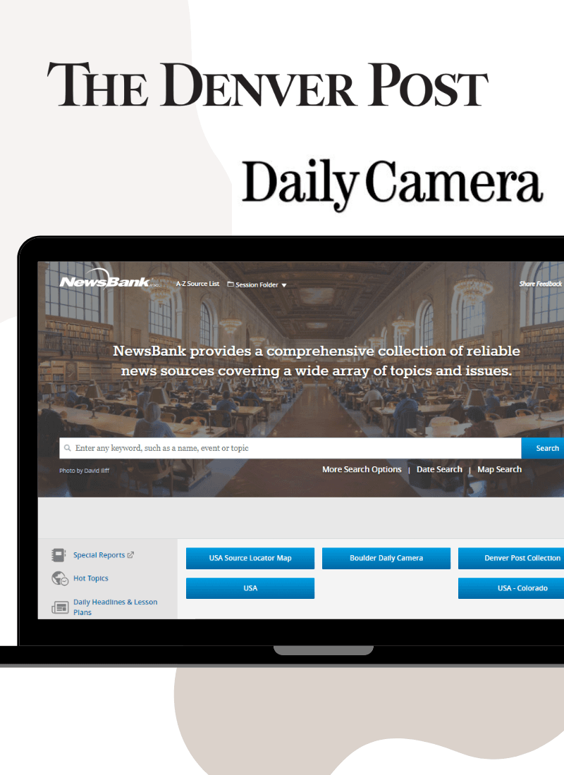 Enjoy free access to the Denver Post and Daily Camera via Newsbank!
